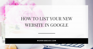 How To List Your New Website In Google